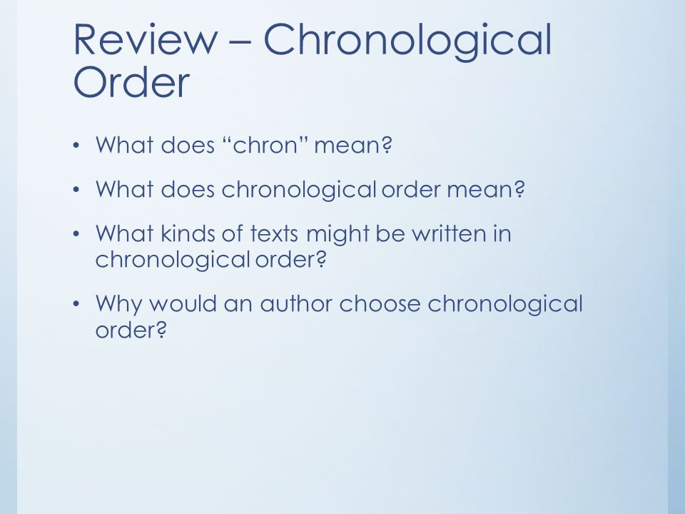 Review – Chronological Order