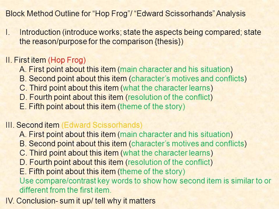 Block Method Outline for Hop Frog / Edward Scissorhands Analysis