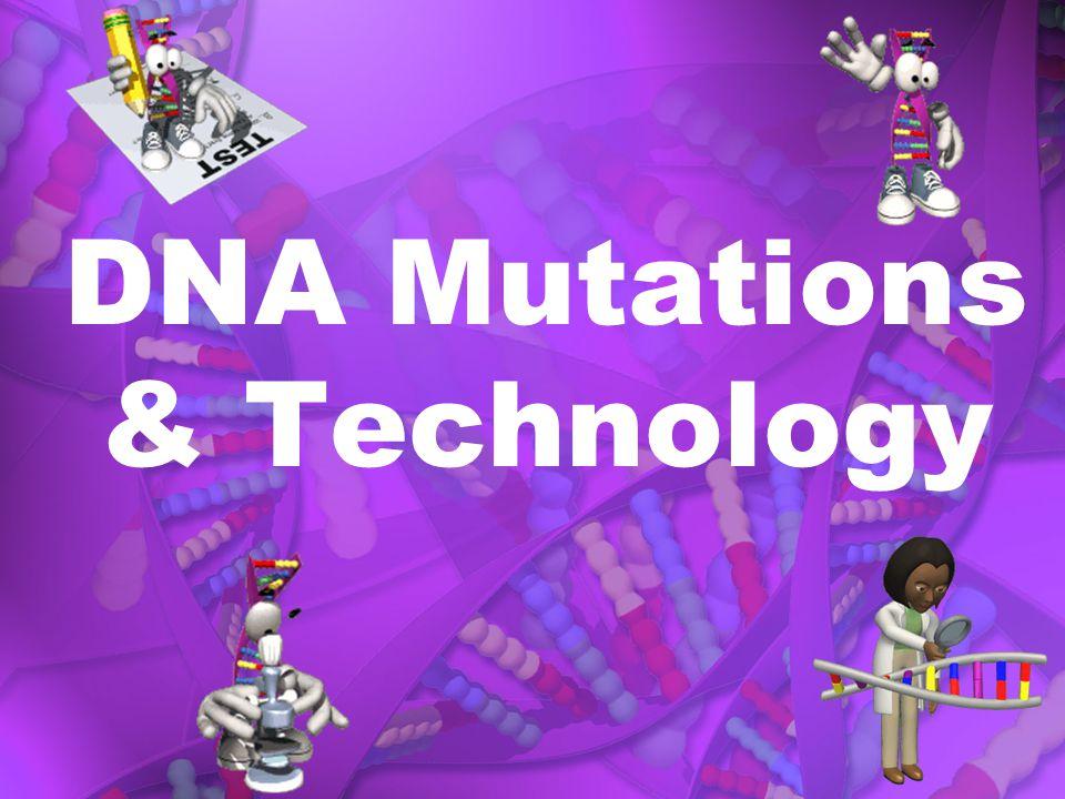 DNA Mutations & Technology