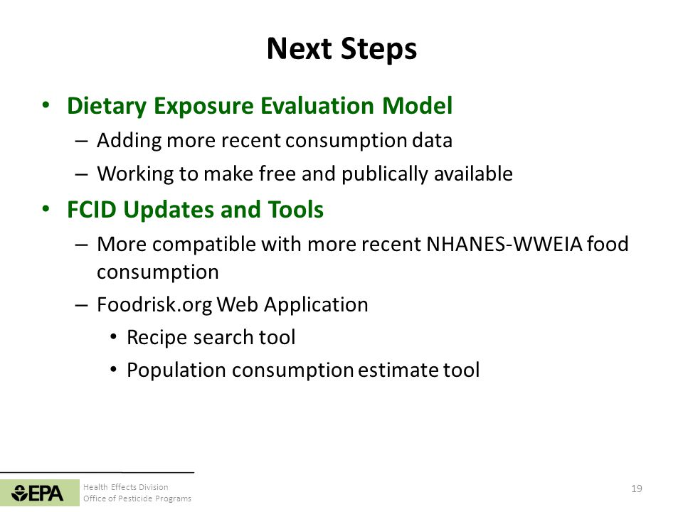 Next Steps Dietary Exposure Evaluation Model FCID Updates and Tools