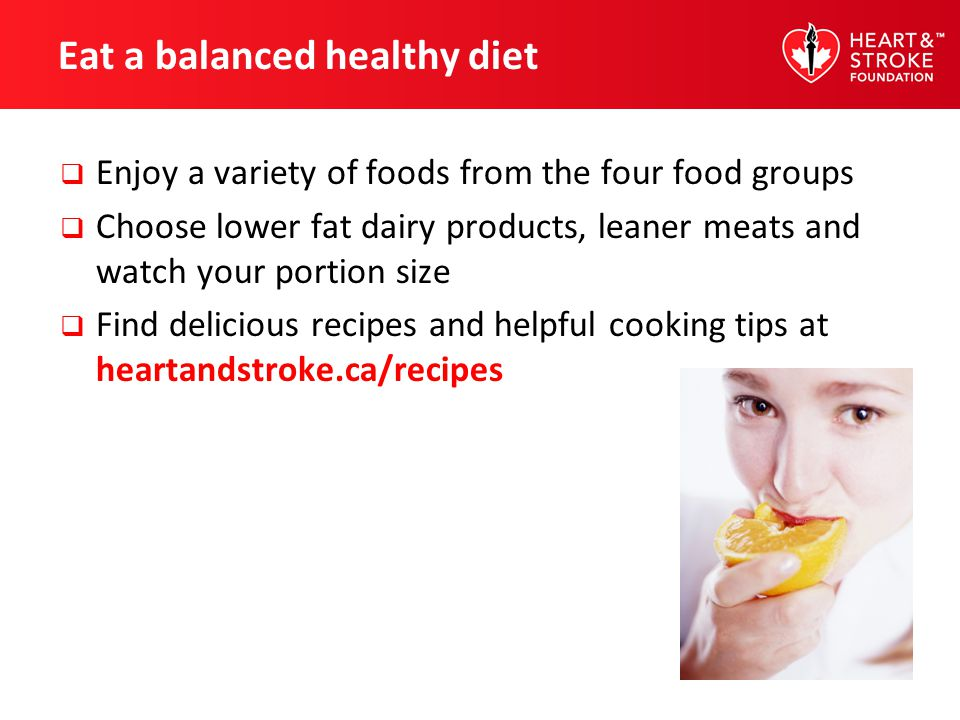 Eat a balanced healthy diet