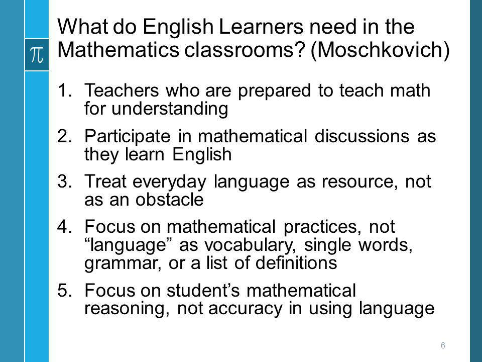 What do English Learners need in the Mathematics classrooms