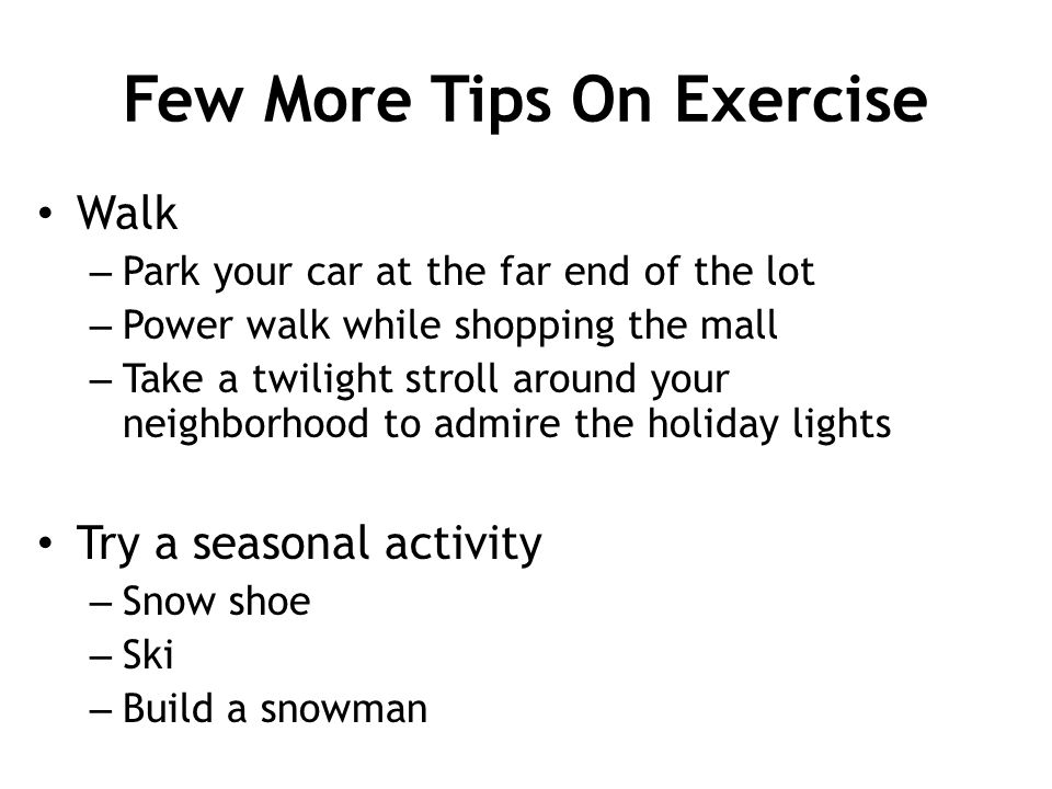 Few More Tips On Exercise