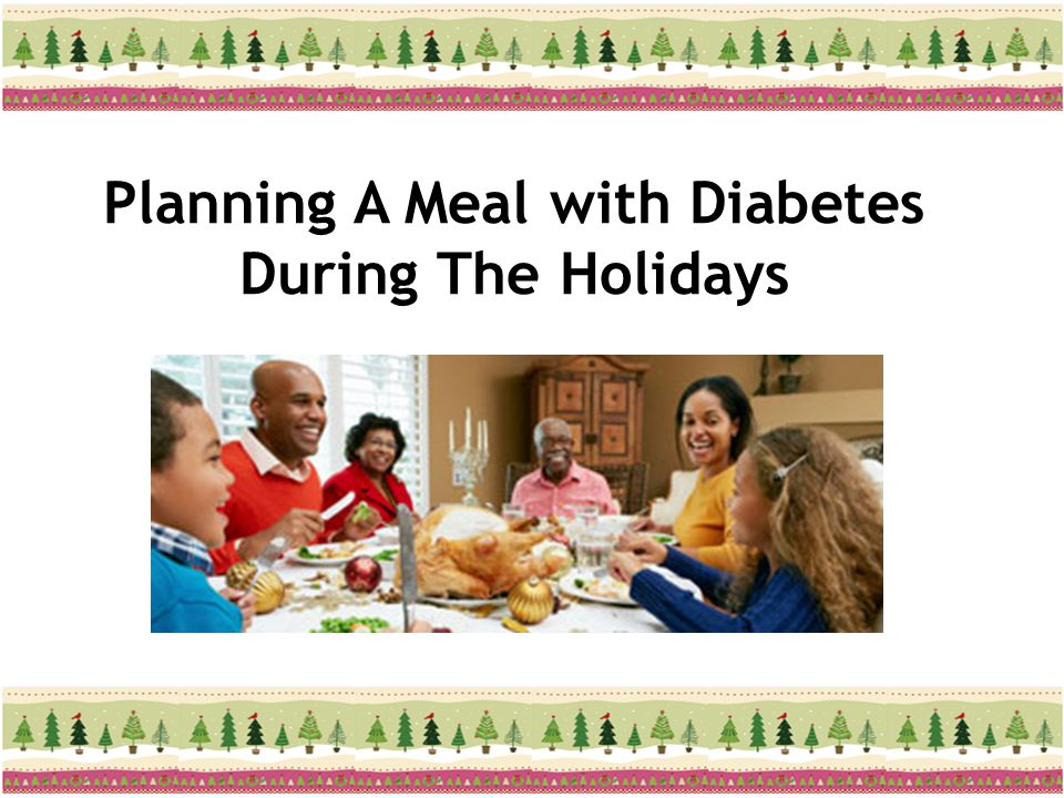 Planning A Meal with Diabetes During The Holidays