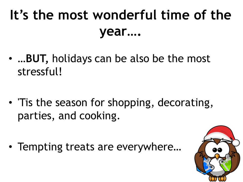 It's the most wonderful time of the year….