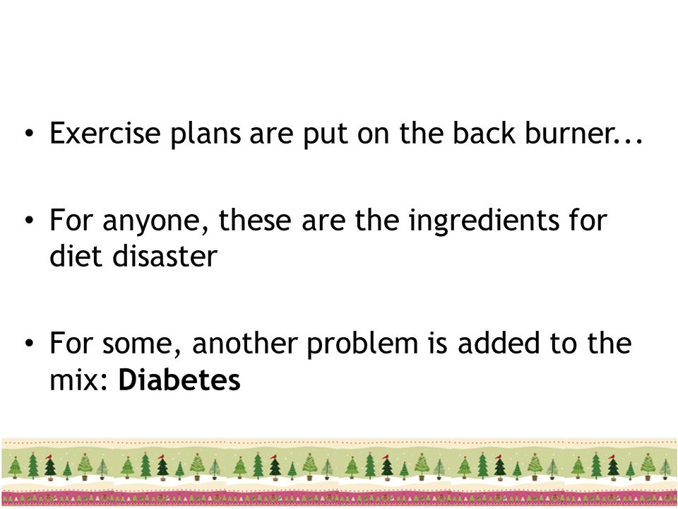 Exercise plans are put on the back burner...