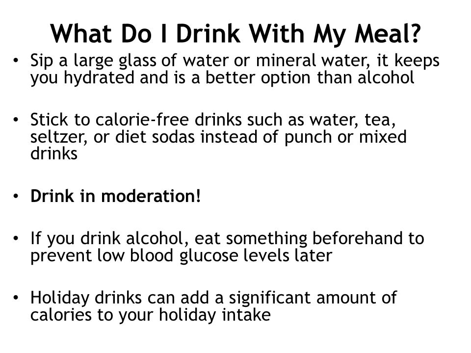What Do I Drink With My Meal