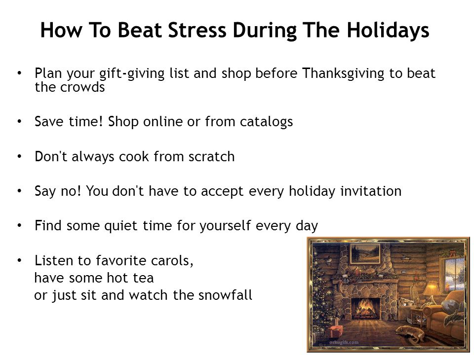 How To Beat Stress During The Holidays