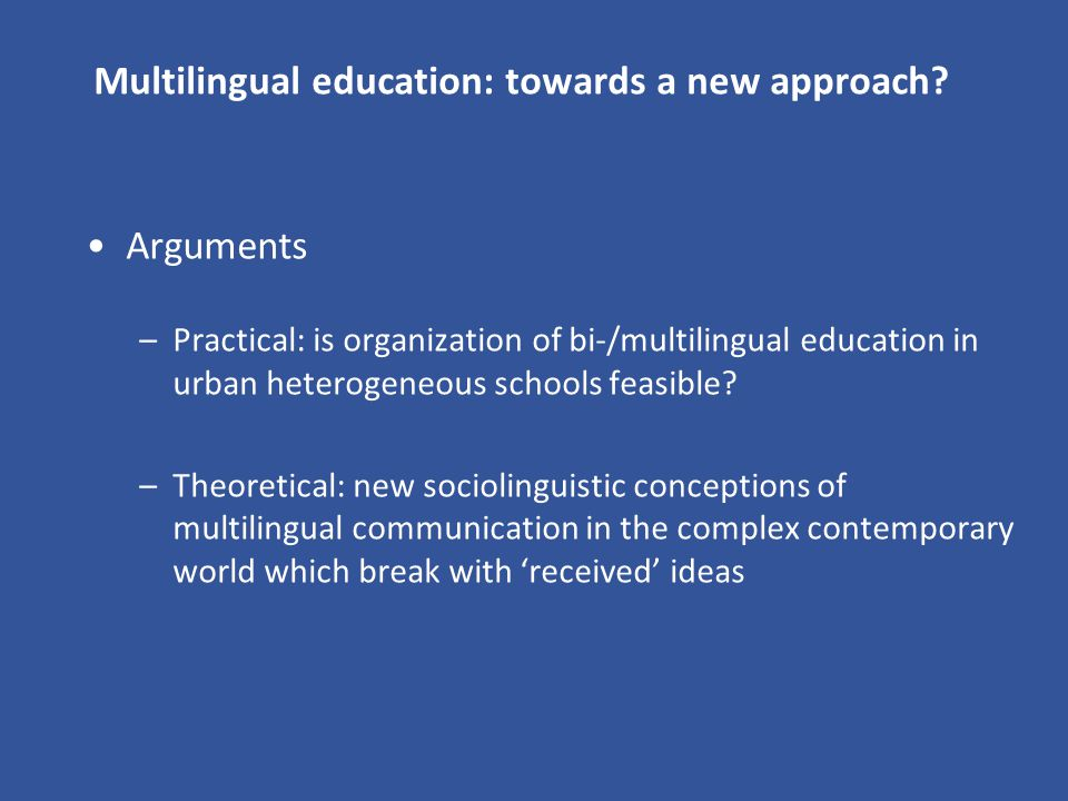 Multilingual education: towards a new approach