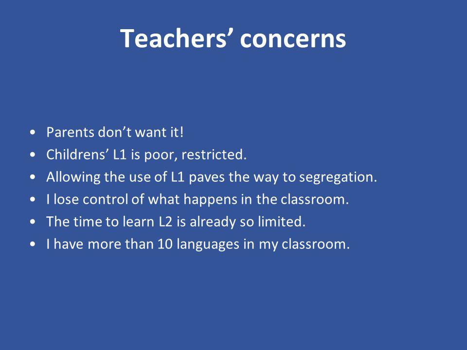 Teachers' concerns Parents don't want it!