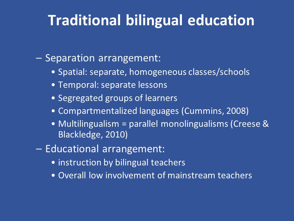 Traditional bilingual education