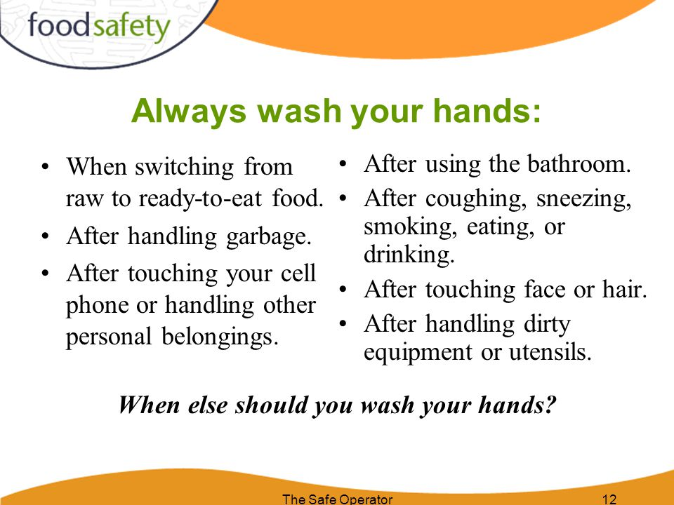Always wash your hands: