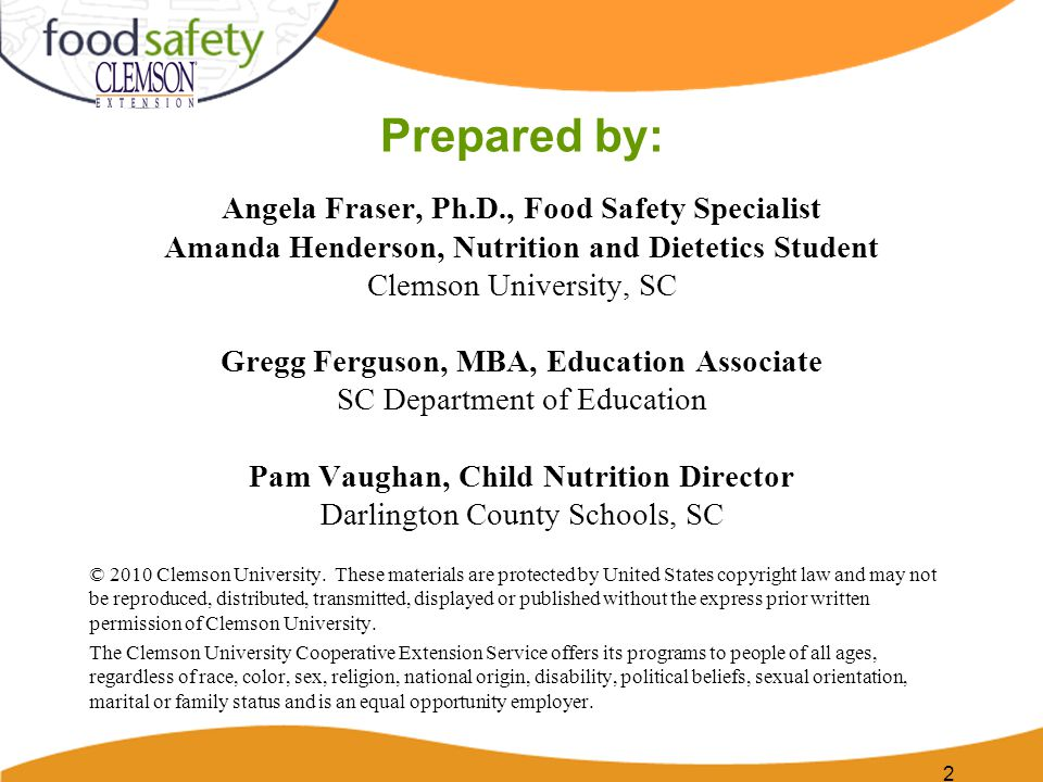 Prepared by: Angela Fraser, Ph.D., Food Safety Specialist