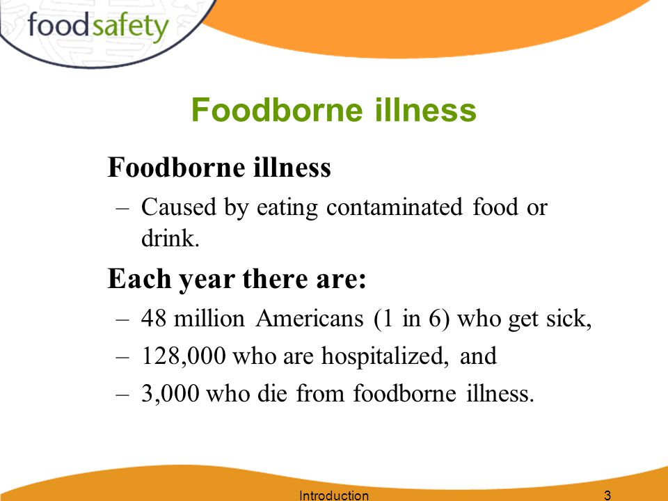 Foodborne illness Foodborne illness Each year there are: