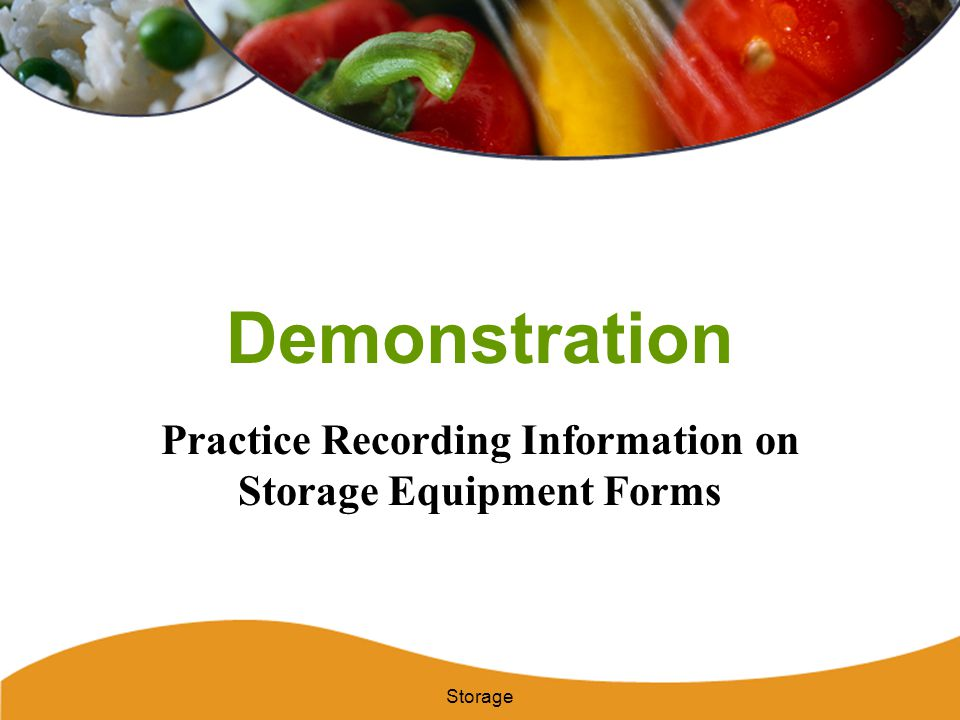 Practice Recording Information on Storage Equipment Forms