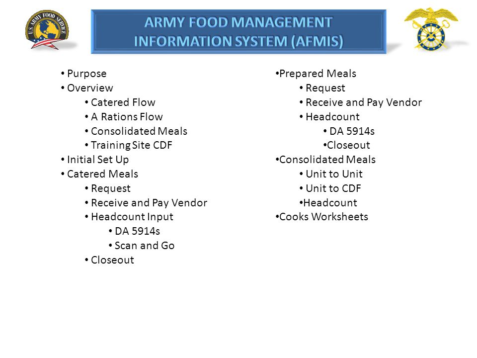 Purpose Overview. Catered Flow. A Rations Flow. Consolidated Meals. Training Site CDF. Initial Set Up.
