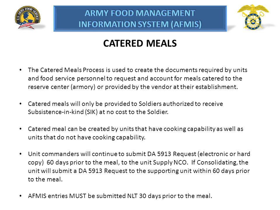 CATERED MEALS