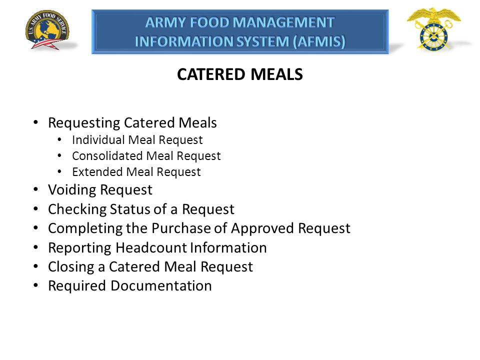 CATERED MEALS Requesting Catered Meals Voiding Request
