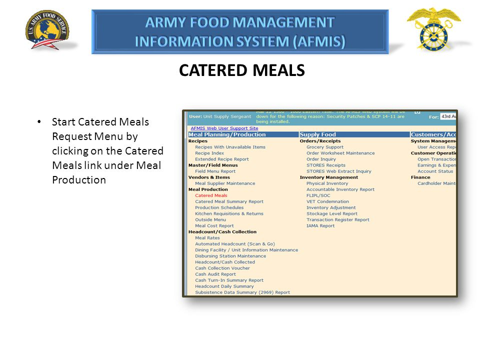 CATERED MEALS Start Catered Meals Request Menu by clicking on the Catered Meals link under Meal Production.