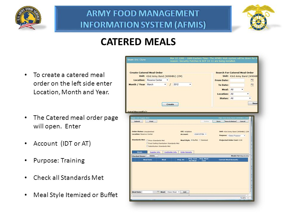 CATERED MEALS To create a catered meal order on the left side enter Location, Month and Year. The Catered meal order page will open. Enter.
