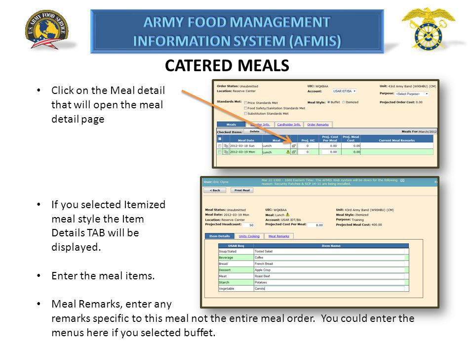 CATERED MEALS Click on the Meal detail that will open the meal detail page.
