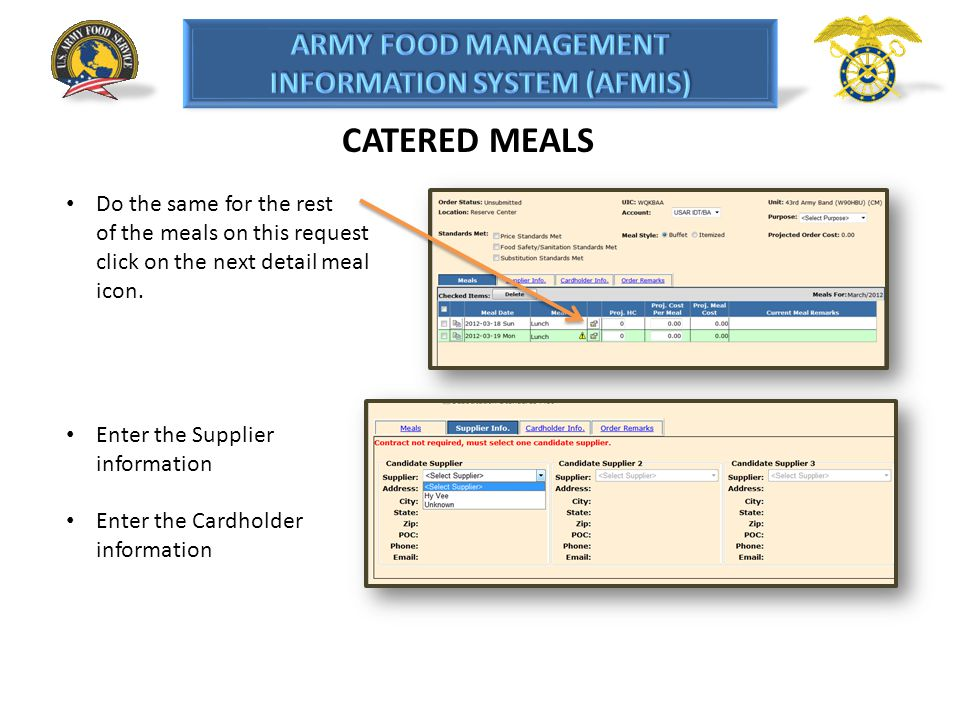 CATERED MEALS Do the same for the rest of the meals on this request click on the next detail meal icon.