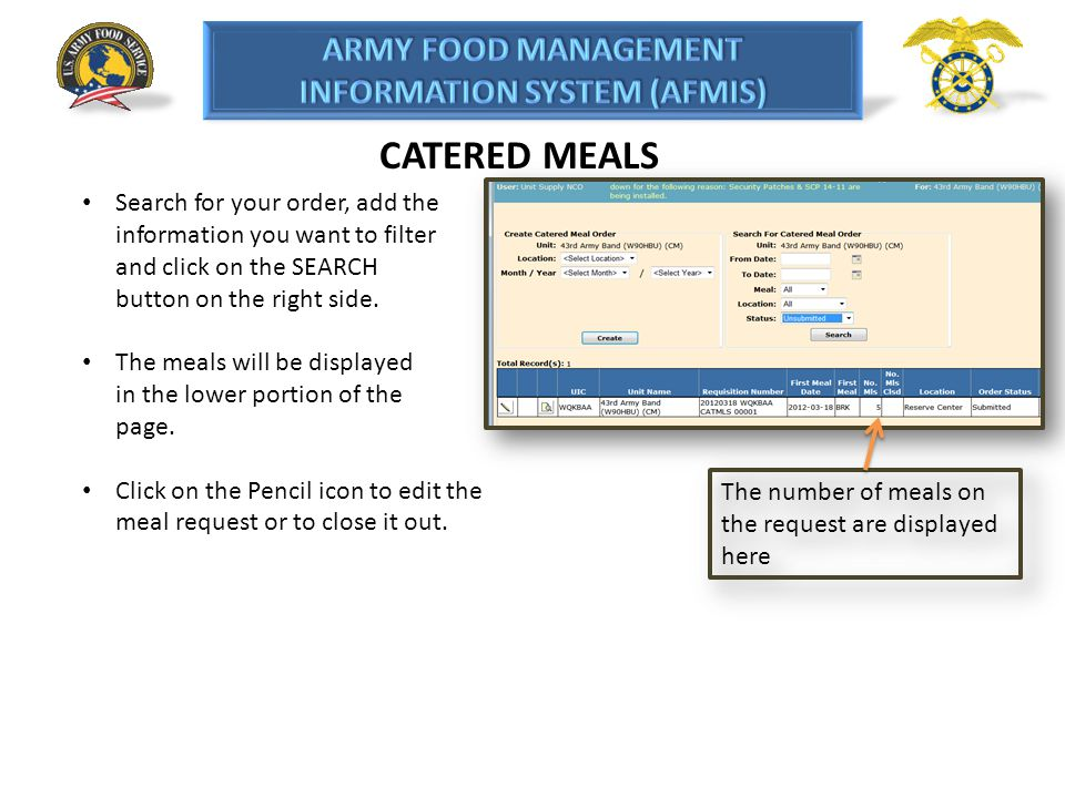 CATERED MEALS Search for your order, add the information you want to filter and click on the SEARCH button on the right side.