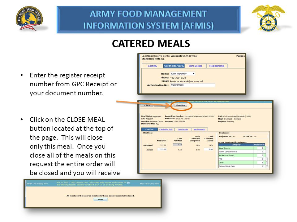 CATERED MEALS Enter the register receipt number from GPC Receipt or your document number.