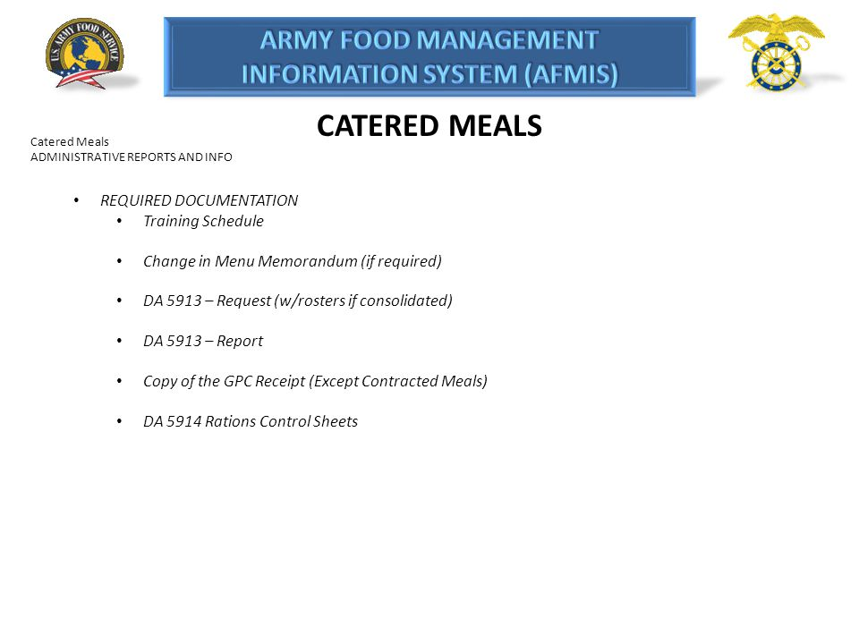 CATERED MEALS REQUIRED DOCUMENTATION Training Schedule