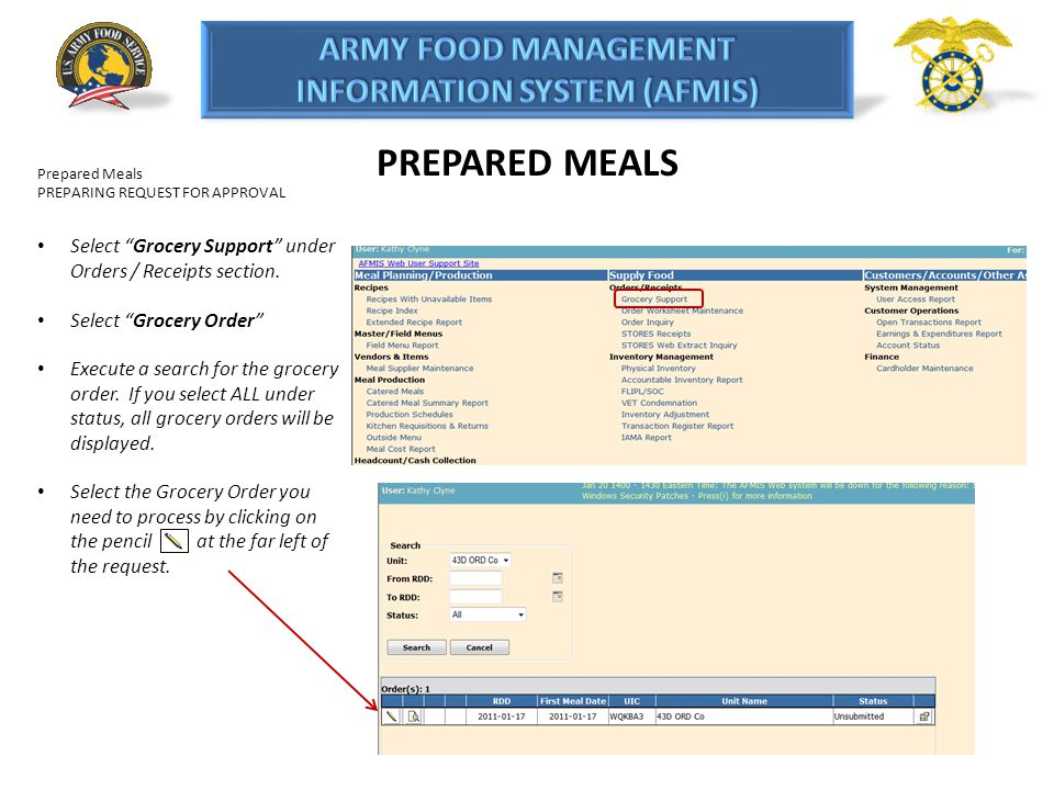 PREPARED MEALS Prepared Meals. PREPARING REQUEST FOR APPROVAL. Select Grocery Support under Orders / Receipts section.