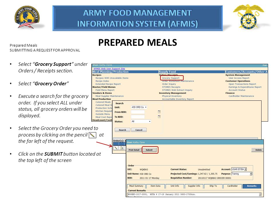 PREPARED MEALS Prepared Meals. SUBMITTING A REQUEST FOR APPROVAL. Select Grocery Support under Orders / Receipts section.