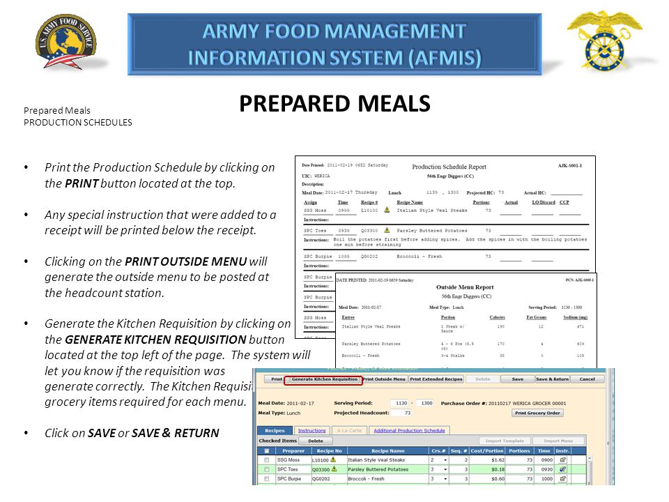 PREPARED MEALS Prepared Meals. PRODUCTION SCHEDULES. Print the Production Schedule by clicking on the PRINT button located at the top.