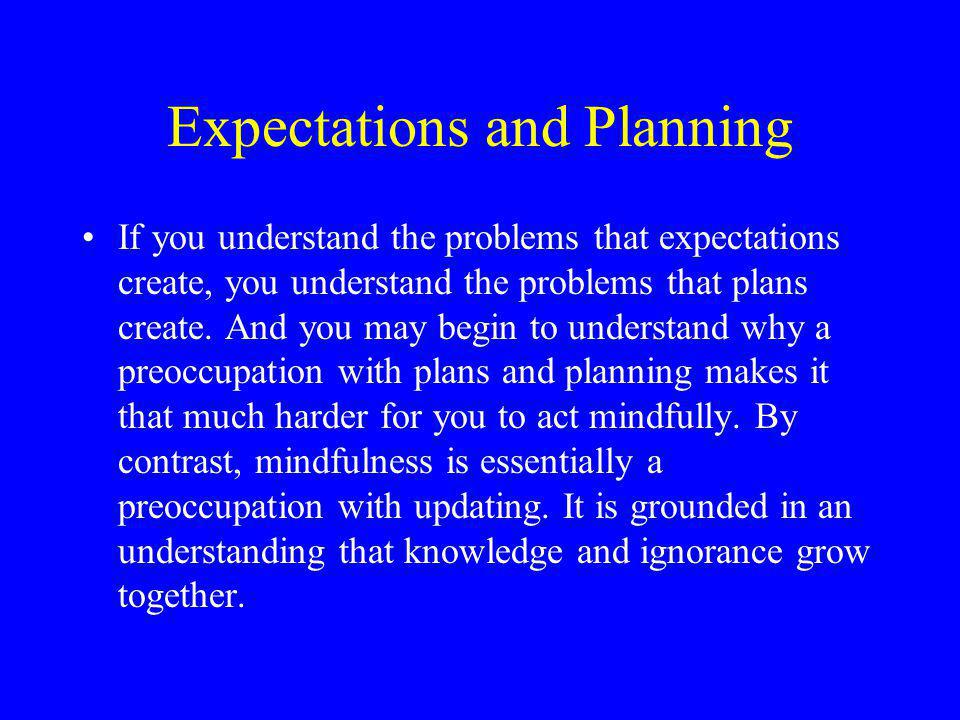Expectations and Planning