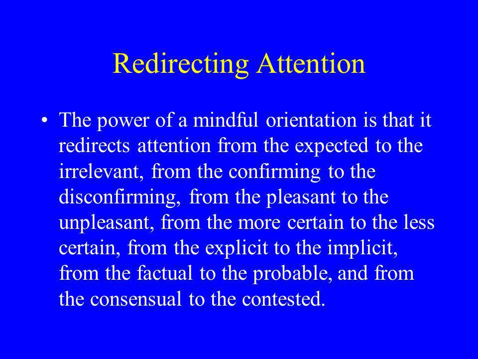 Redirecting Attention