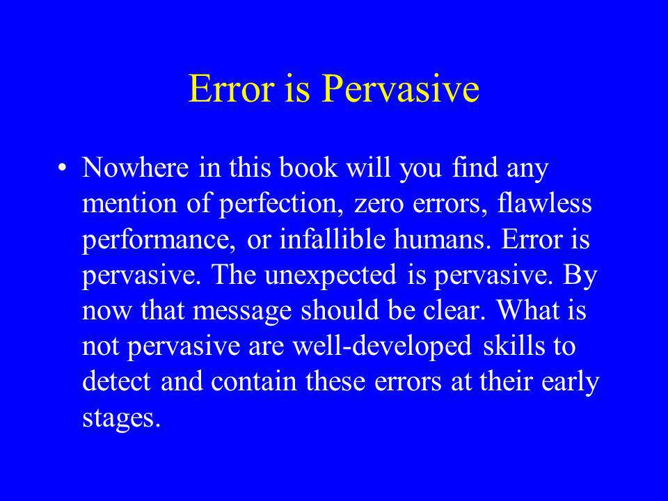 Error is Pervasive