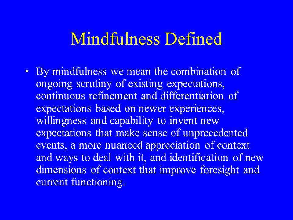 Mindfulness Defined