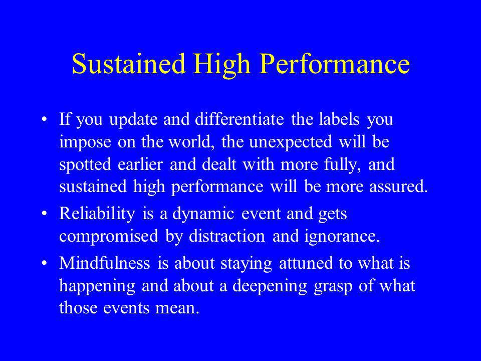 Sustained High Performance