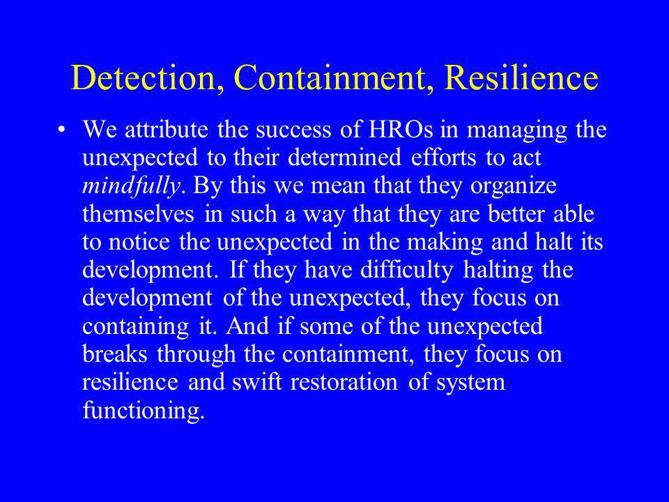 Detection, Containment, Resilience