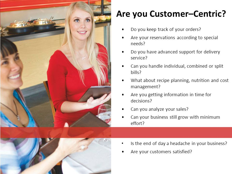 Are you Customer–Centric