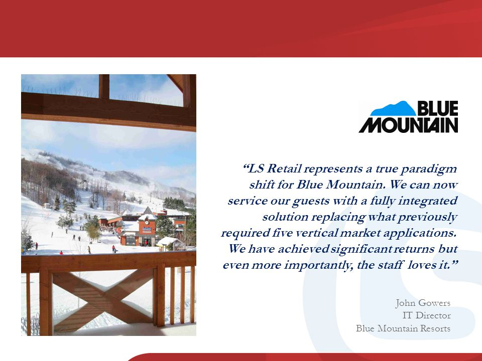 LS Retail represents a true paradigm shift for Blue Mountain