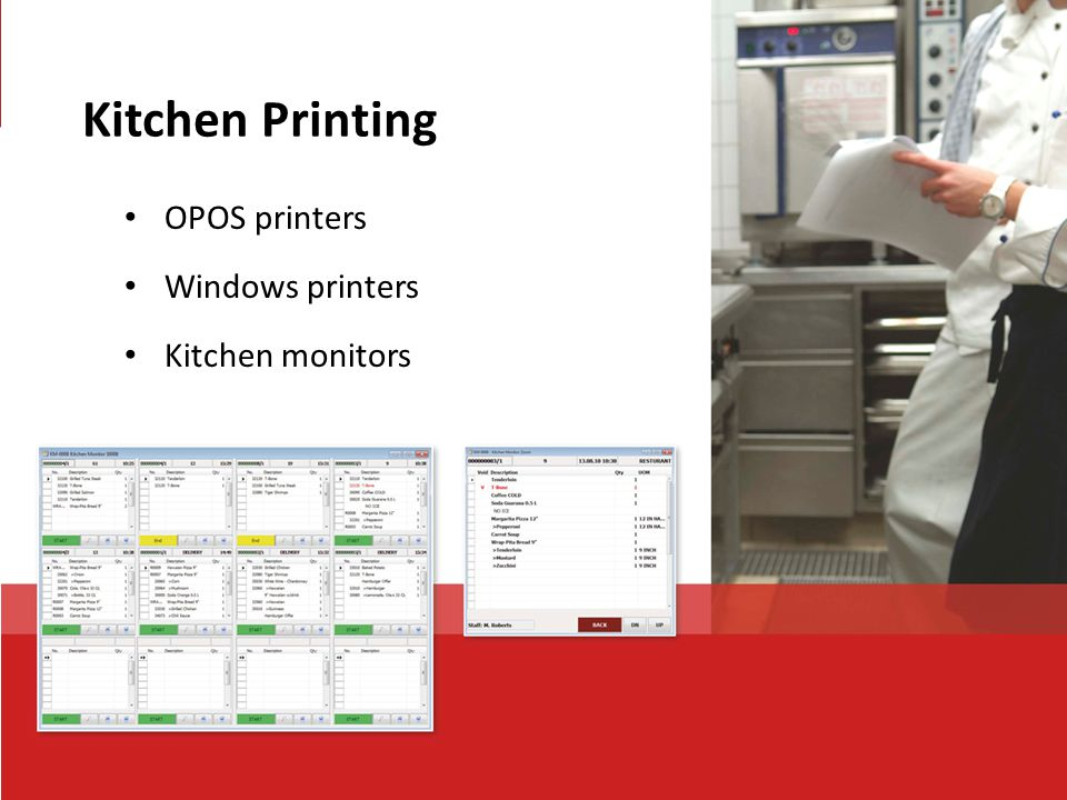 Kitchen Printing OPOS printers Windows printers Kitchen monitors