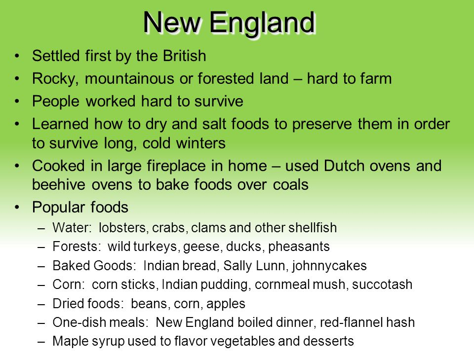 New England Settled first by the British