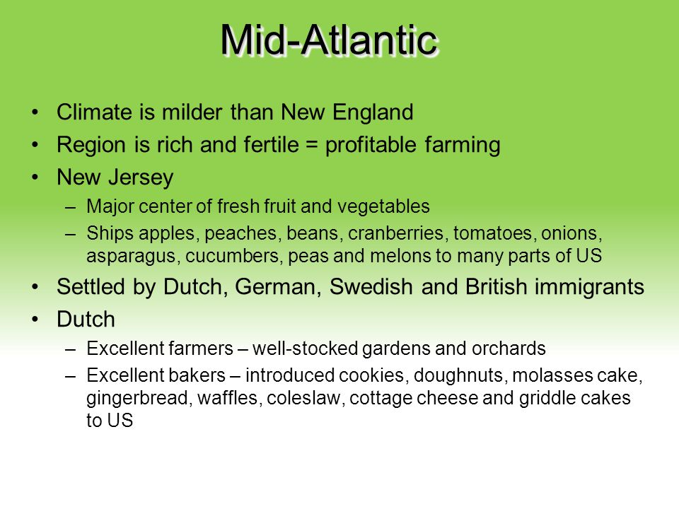 Mid-Atlantic Climate is milder than New England