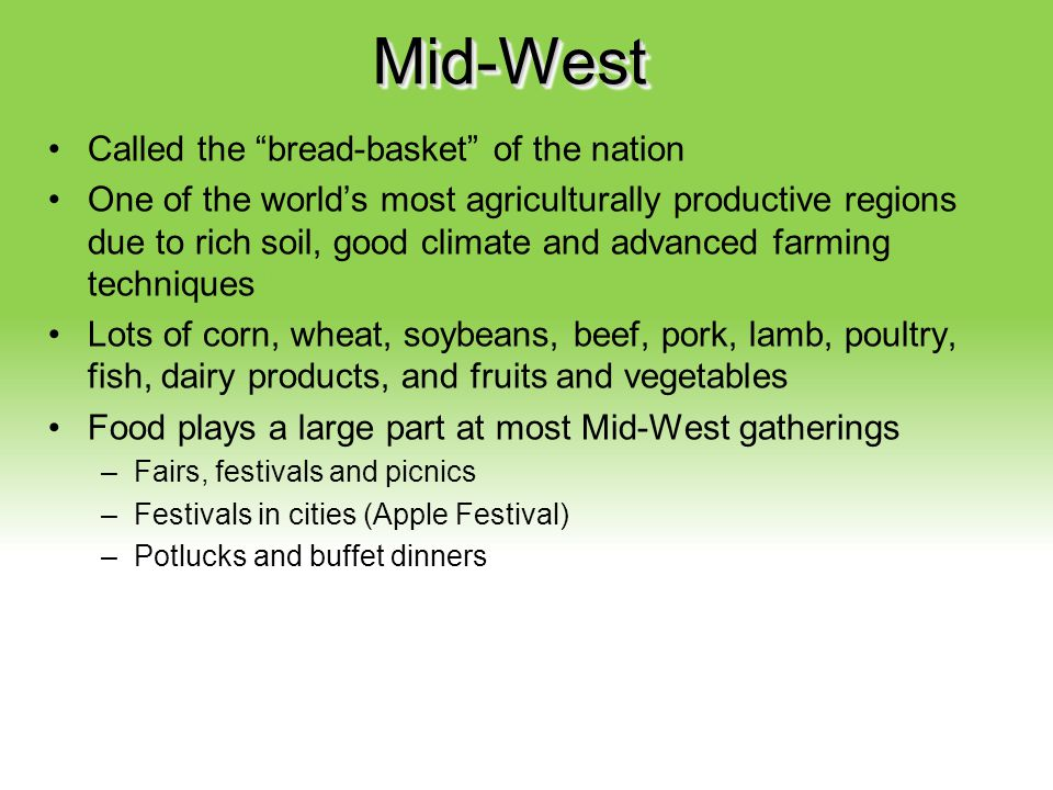 Mid-West Called the bread-basket of the nation