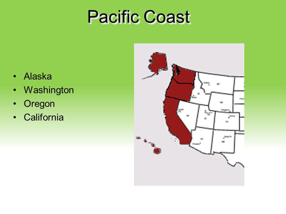 Pacific Coast Alaska Washington Oregon California