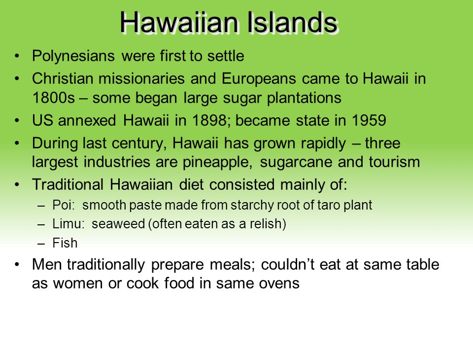 Hawaiian Islands Polynesians were first to settle