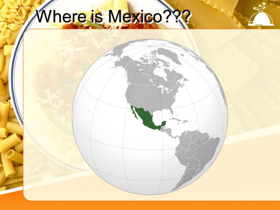 Where is Mexico