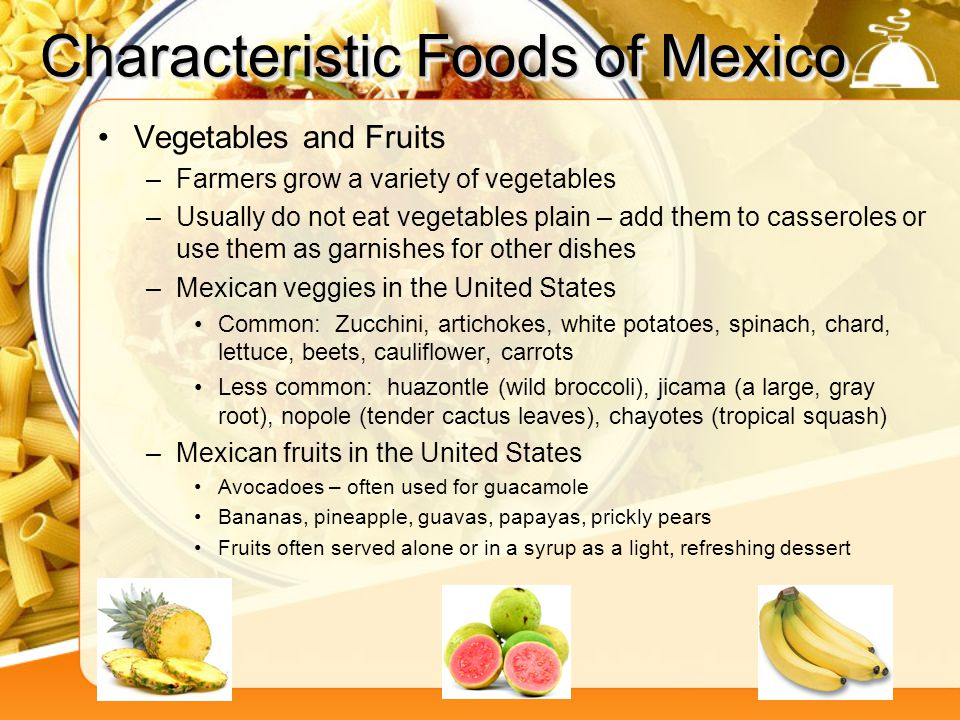 Characteristic Foods of Mexico