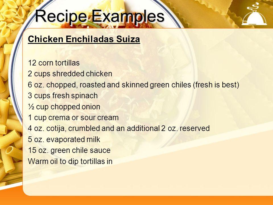 Recipe Examples Chicken Enchiladas Suiza 12 corn tortillas