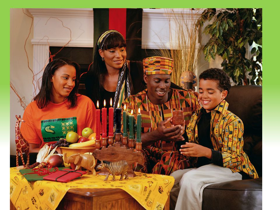 Kwanzaa Family-centered observance of cultural unity among people of African heritage. Kwanzaa = first fruits in Swahili.